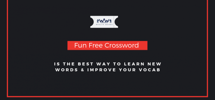 Fun Free Crossword is the Best Way to Learn New Words & Improve Your Vocab