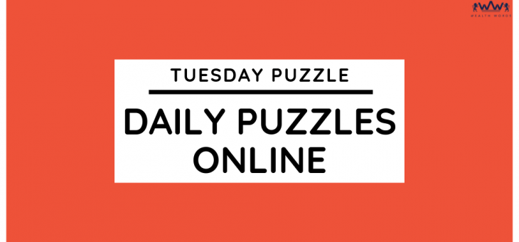 TUESDAY PUZZLE – DAILY PUZZLES ONLINE