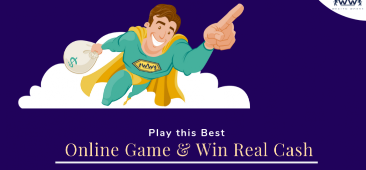 Play this Best Online Game & Win Real Cash