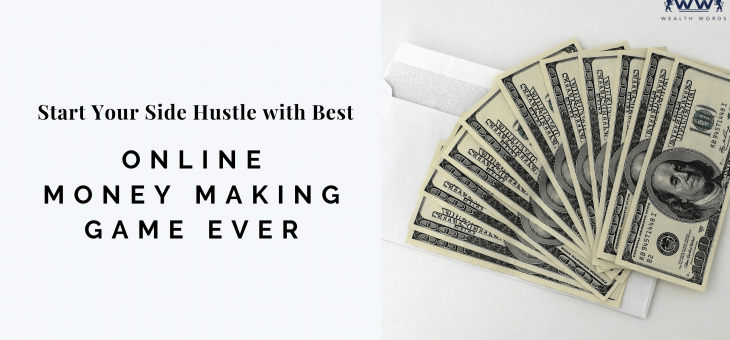 Start Your Side Hustle with Best Online Money Making Game Ever