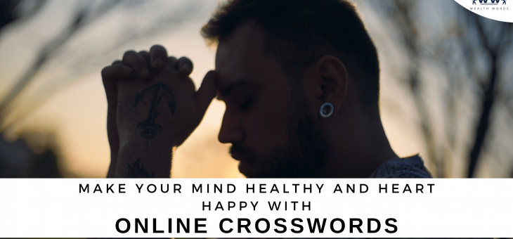 Make Your Mind Healthy and Heart Happy with Online Crosswords