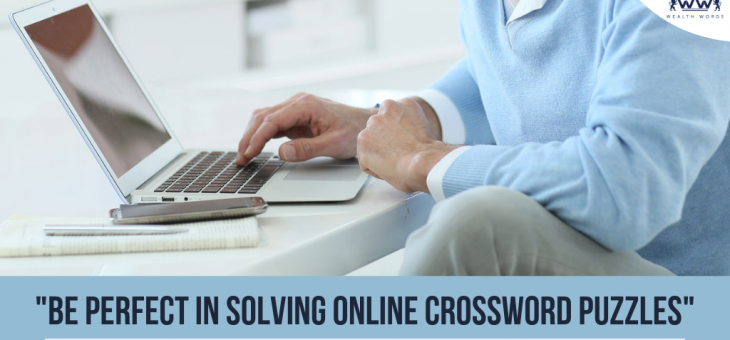 Be Perfect in Solving Online Crossword Puzzles (5 Simple Techniques)