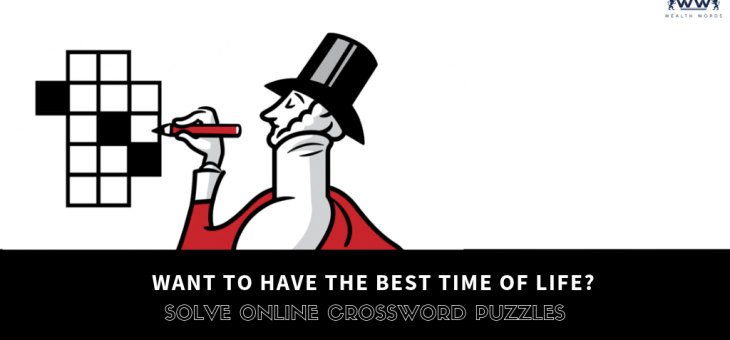 Want to Have the Best Time of Life? Solve Online Crossword Puzzles