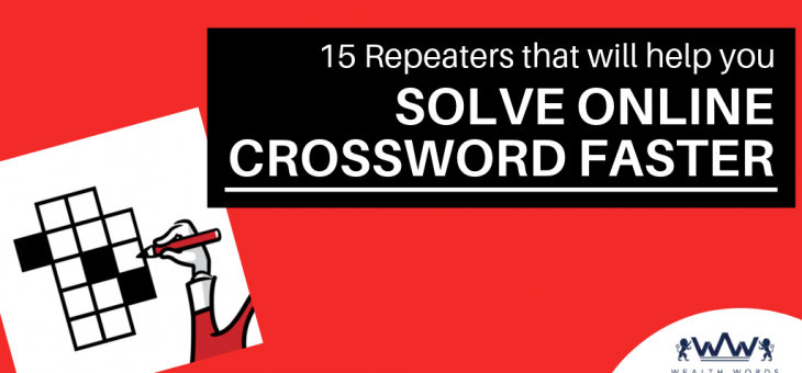 15 Repeaters that Will Help You Solve Online Crossword Faster