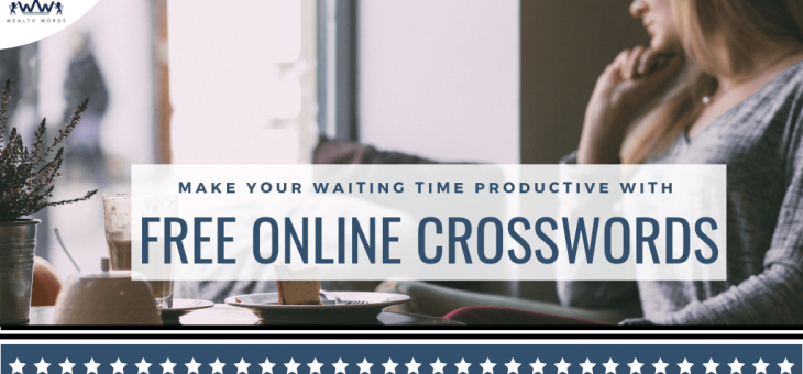 Make Your Waiting Time Productive with Free Online Crosswords