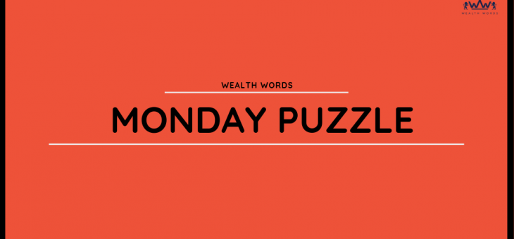 Daily Puzzle – Wealth Words