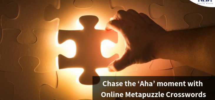 Chase the 'Aha' moment with Online Metapuzzle Crosswords