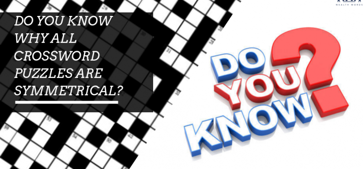 Do You Know Why All Crossword Puzzles are Symmetrical?