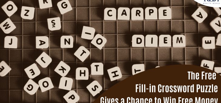 The Free Fill-in Crossword Puzzle Gives a Chance to Win Free Money