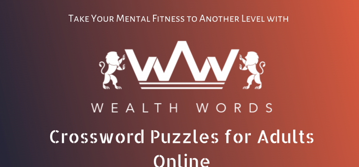 Take Your Mental Fitness to Another Level with Crossword Puzzles for Adults Online