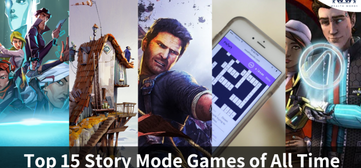 Top 15 Story Mode Games of All Time