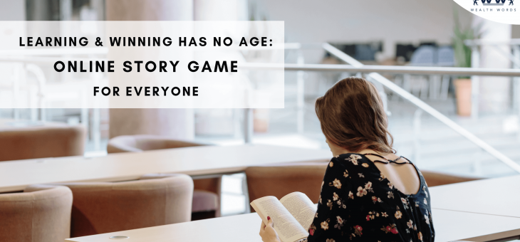 Learning & Winning Has No Age: Online Story Games for Everyone