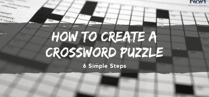 How to Create a Crossword Puzzle – 6 Simple Steps