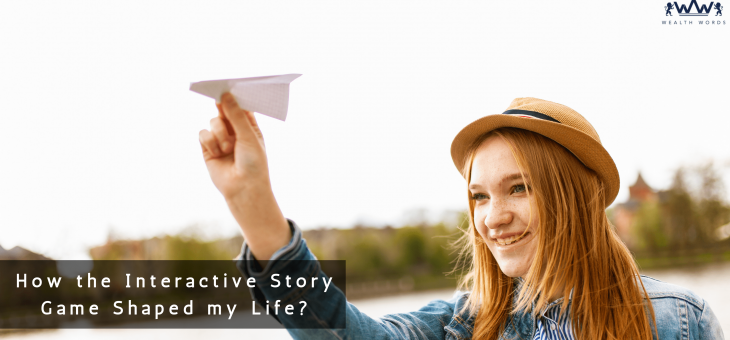 How the Interactive Story Game Shaped my Life?