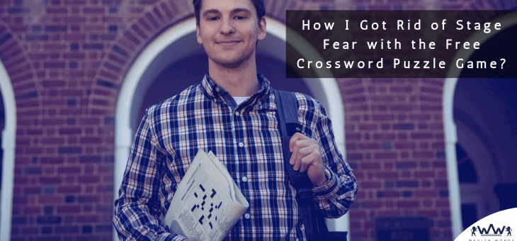 How I Got Rid of Stage Fear with the Free Crossword Puzzle Game?