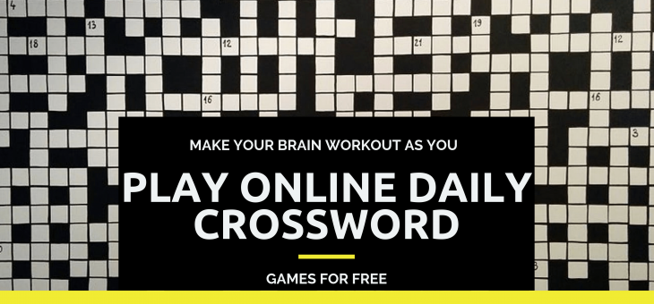 Make Your Brain Workout as You Play Online Daily Crossword Games for Free