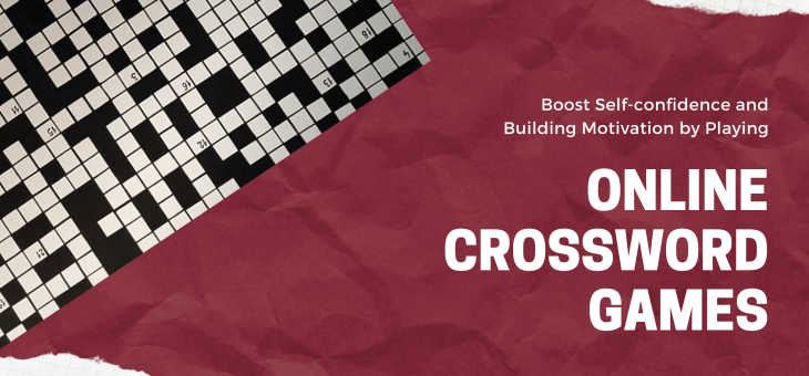 Boost Self-confidence and Build Motivation by Playing Online Crossword Games