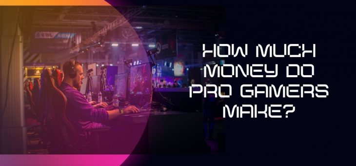 Top 7 Gamers Earning Too Good For Living, Check Out The List