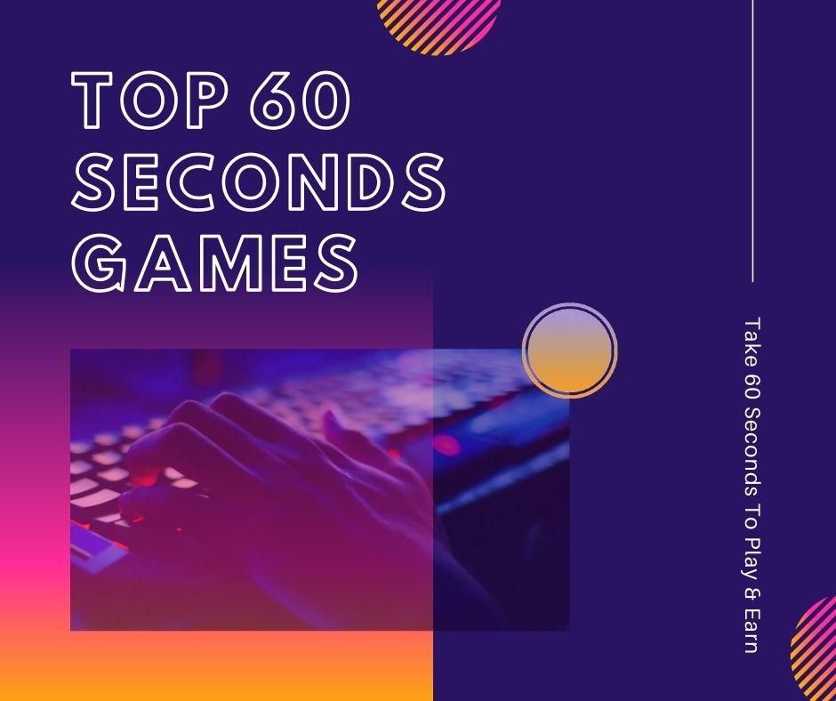 top 60 seconds games