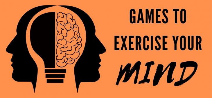 Games to exercise your mind