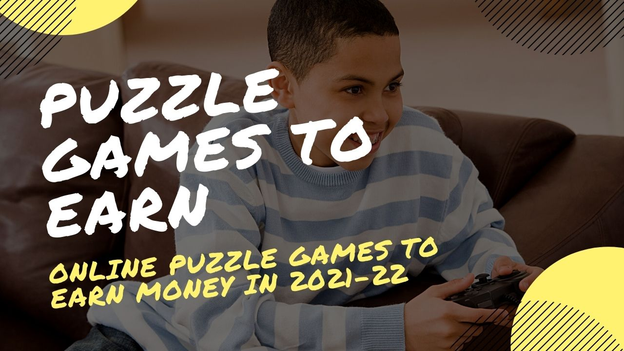 online Puzzle Games to Earn money