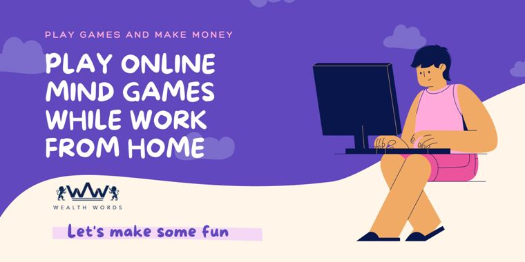 Play Online Mind Games While Work From Home