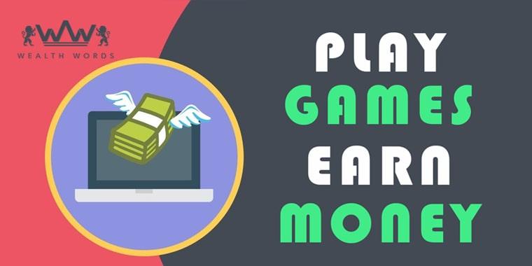 play games earn money